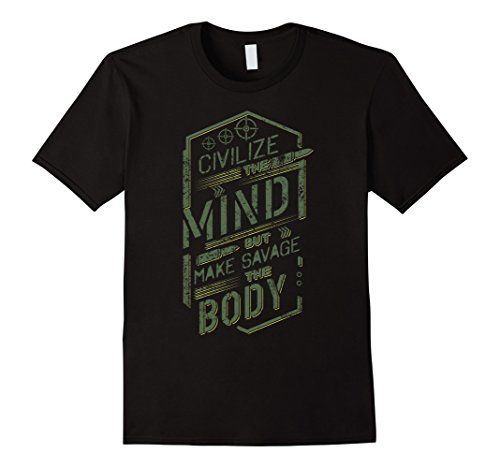 Veteran Gifts-Civilize The Mind But Make Savage The Body - Male Small - Black Shoppzee Military Shirts http://www.amazon.com/dp/B01AU46FAO/ref=cm_sw_r_pi_dp_1sxSwb04CM7SV