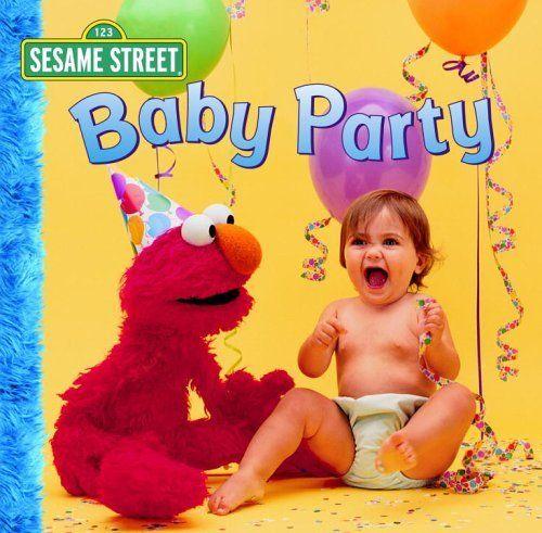 Baby Party (Sesame Street) (Sesame Street Toddler Board Book), http://www.amazon.com/dp/0375837647/ref=cm_sw_r_pi_awdm_-fR5tb19NGZW6