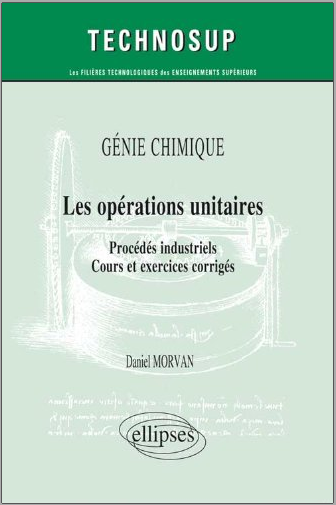 Livre Les Operations Unitaires Procedes Industriels Cours Et Exercices Corriges Pdf English Book Pdf Download Ebook