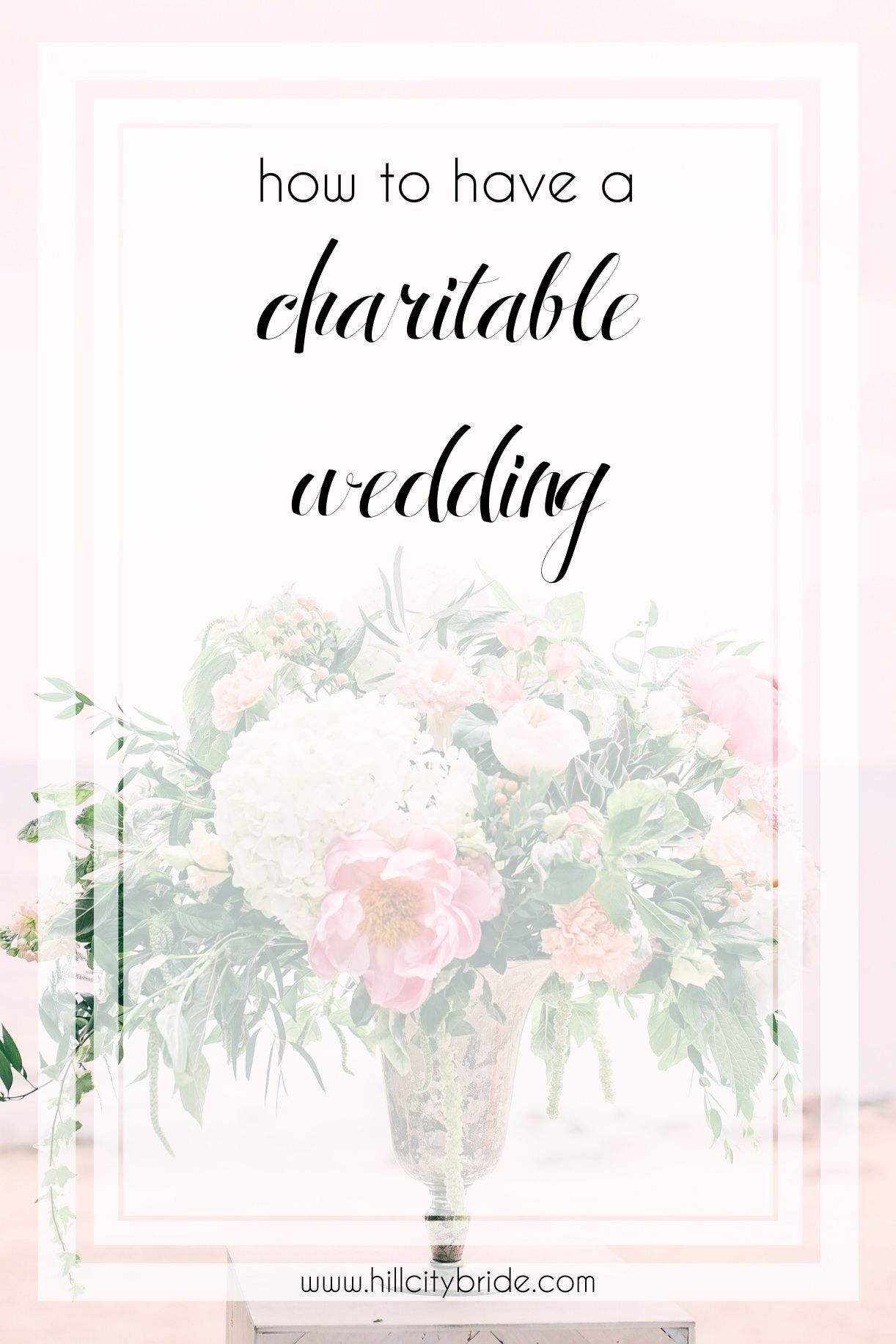 How to Have a Charitable Wedding in 2020 Charitable