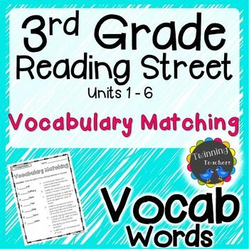 3rd Grade Reading Street Vocabulary Matching Units 1 6 By Twinning Teachers Reading Street 3rd Grade 3rd Grade Reading Reading Street