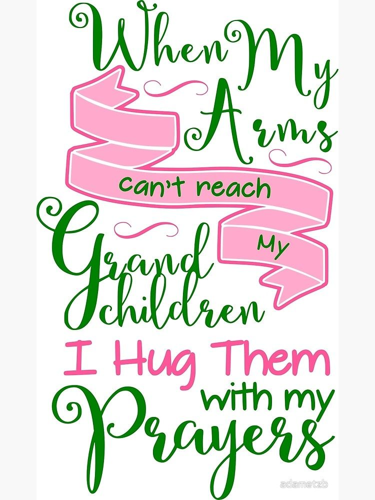 'Hug My Grandchildren With Prayers' Greeting Card by adametzb