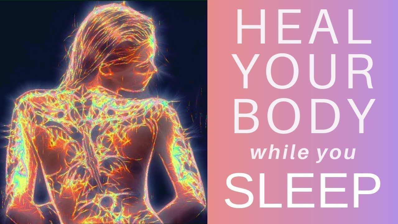 HEAL while you SLEEP ★ Your Cells are Listening Guided ...
