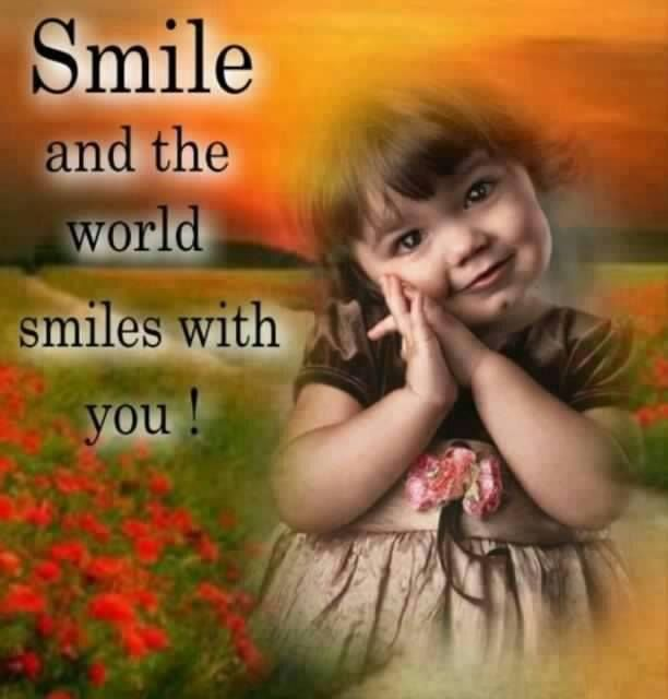 Smile And The World Smiles With You Quote Smile Attitude Kind Wisdom Smile Quotes Just Smile Face Quotes