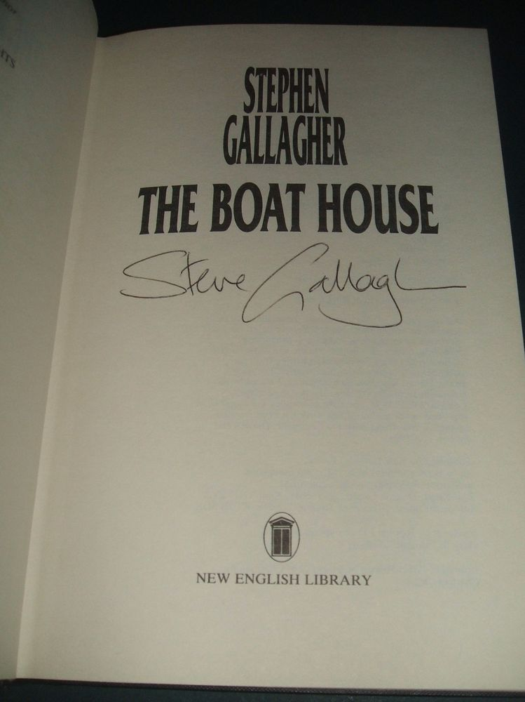 Signed 1st edition in Dust Jacket of The Boat House by Stephen Gallagher