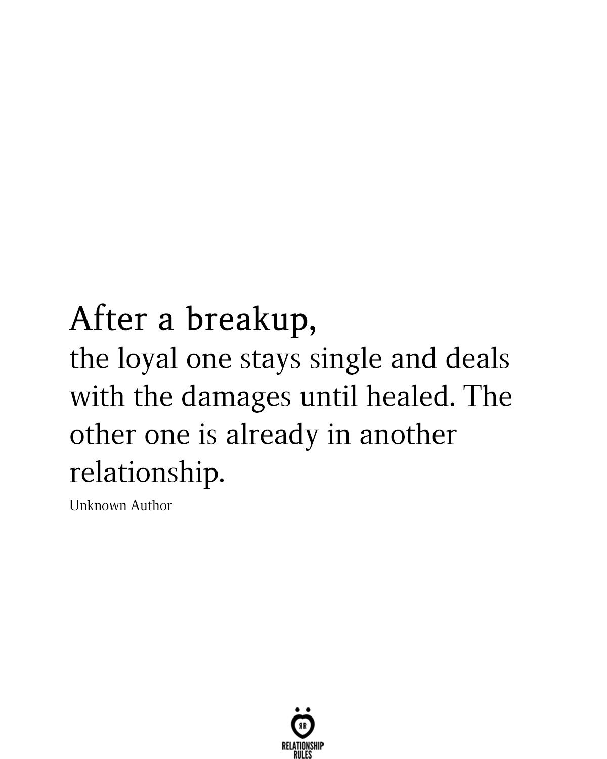 After A Breakup, The Loyal One Stays Single And