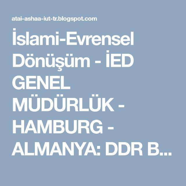 Pin auf İslamiEvrensel Dönüşüm İED GENEL MÜDÜRLÜK