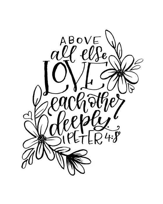 Art Print 1 Peter 4 8 Above All Else Love Each By Minipress Art Prints Print 1 Peter