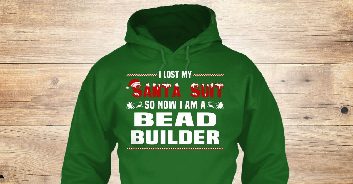 If You Proud Your Job, This Shirt Makes A Great Gift For You And Your Family.  Ugly Sweater  Bead Builder, Xmas  Bead Builder Shirts,  Bead Builder Xmas T Shirts,  Bead Builder Job Shirts,  Bead Builder Tees,  Bead Builder Hoodies,  Bead Builder Ugly Sweaters,  Bead Builder Long Sleeve,  Bead Builder Funny Shirts,  Bead Builder Mama,  Bead Builder Boyfriend,  Bead Builder Girl,  Bead Builder Guy,  Bead Builder Lovers,  Bead Builder Papa,  Bead Builder Dad,  Bead Builder Daddy,  Bead Builder…
