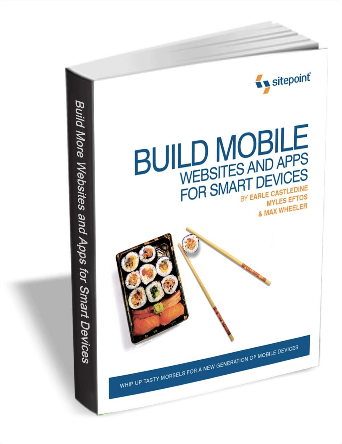 Smart Devices Build Mobile Websites and Apps