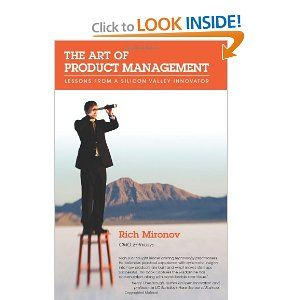 The Art Of Product Management Lessons From A Silicon Valley Innovator Management Management Books Lesson