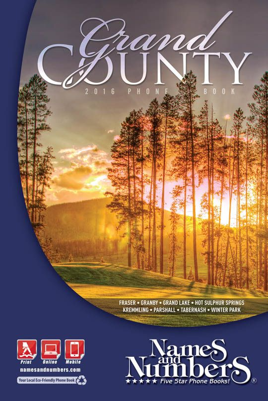 Grand County Colorado 2016 Phone Book Visit Www Namesandnumbers Yellow Pages To Search For Local Business And Residential