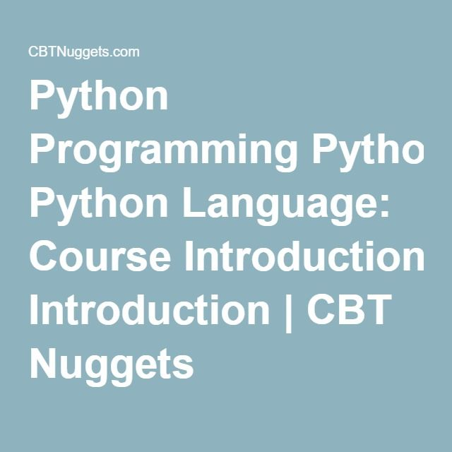 Python Programming Python Language: Course Introduction | CBT