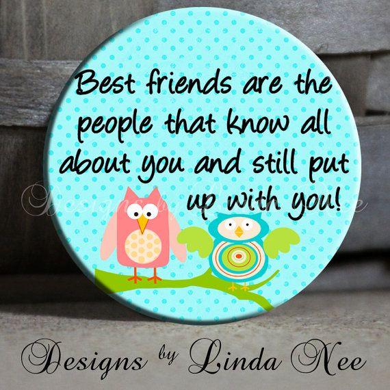 pin, button, best friends.