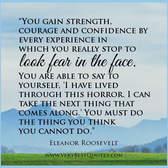 strength quotes courage quotes fear quotes Eleanor Roosevelt