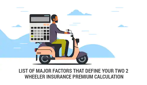 Pin By Wishpolicy On Two 2 Wheeler Insurance Factors
