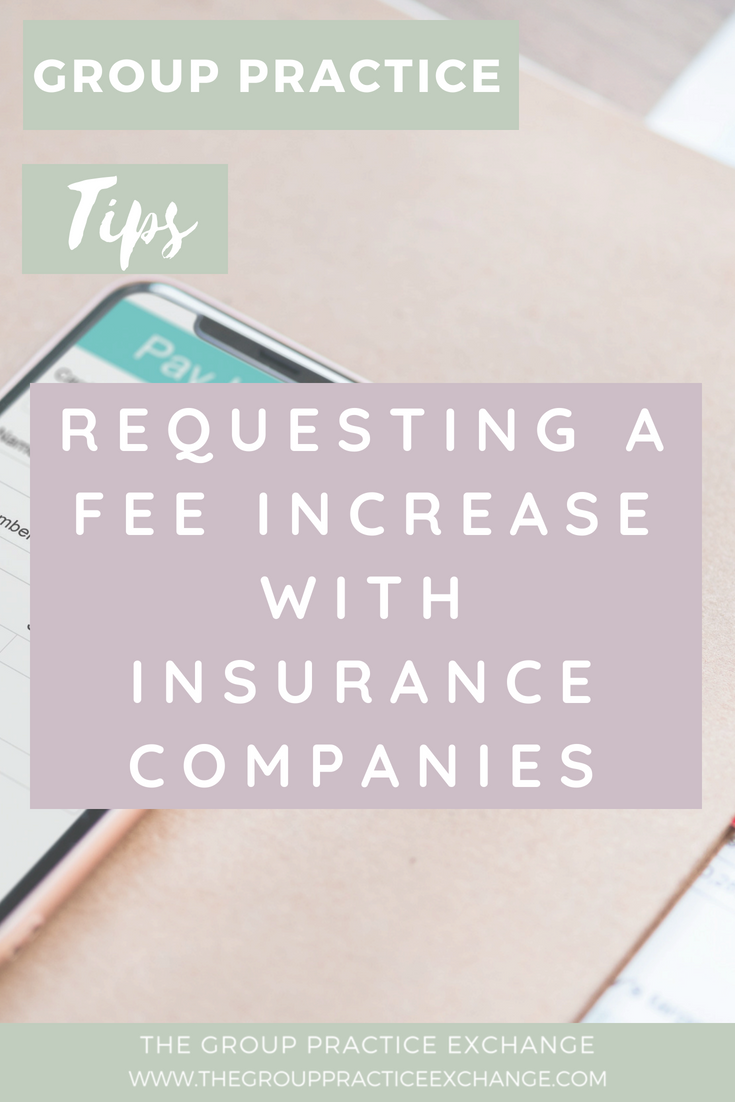 Requesting A Fee Increase With Insurance Companies Business