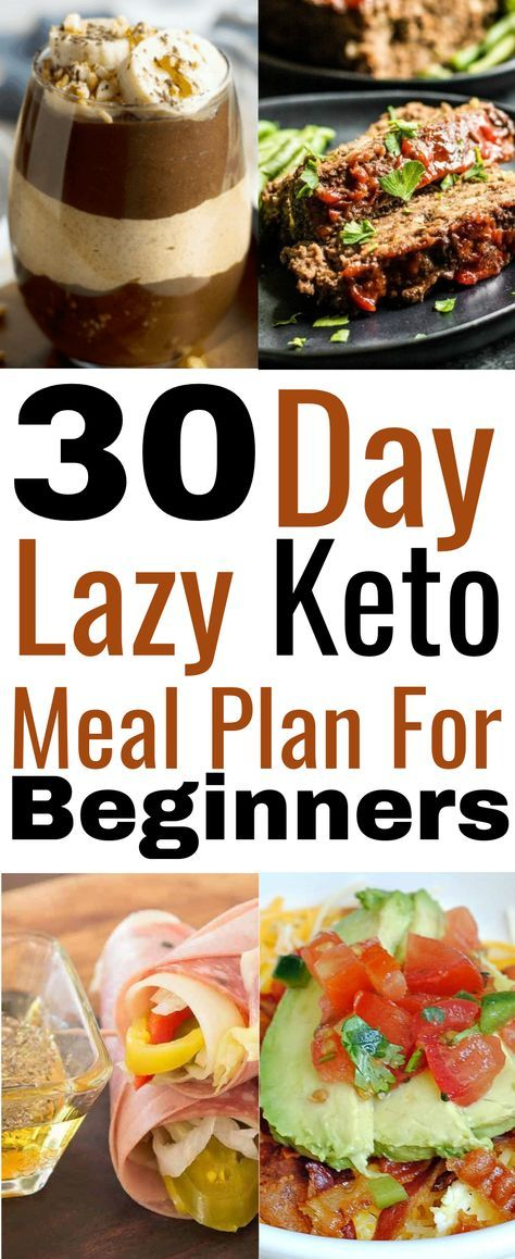Lazy Keto Meal Plan (30 Day Keto Meal Plan With Recipes For Beginners) – Meraadi