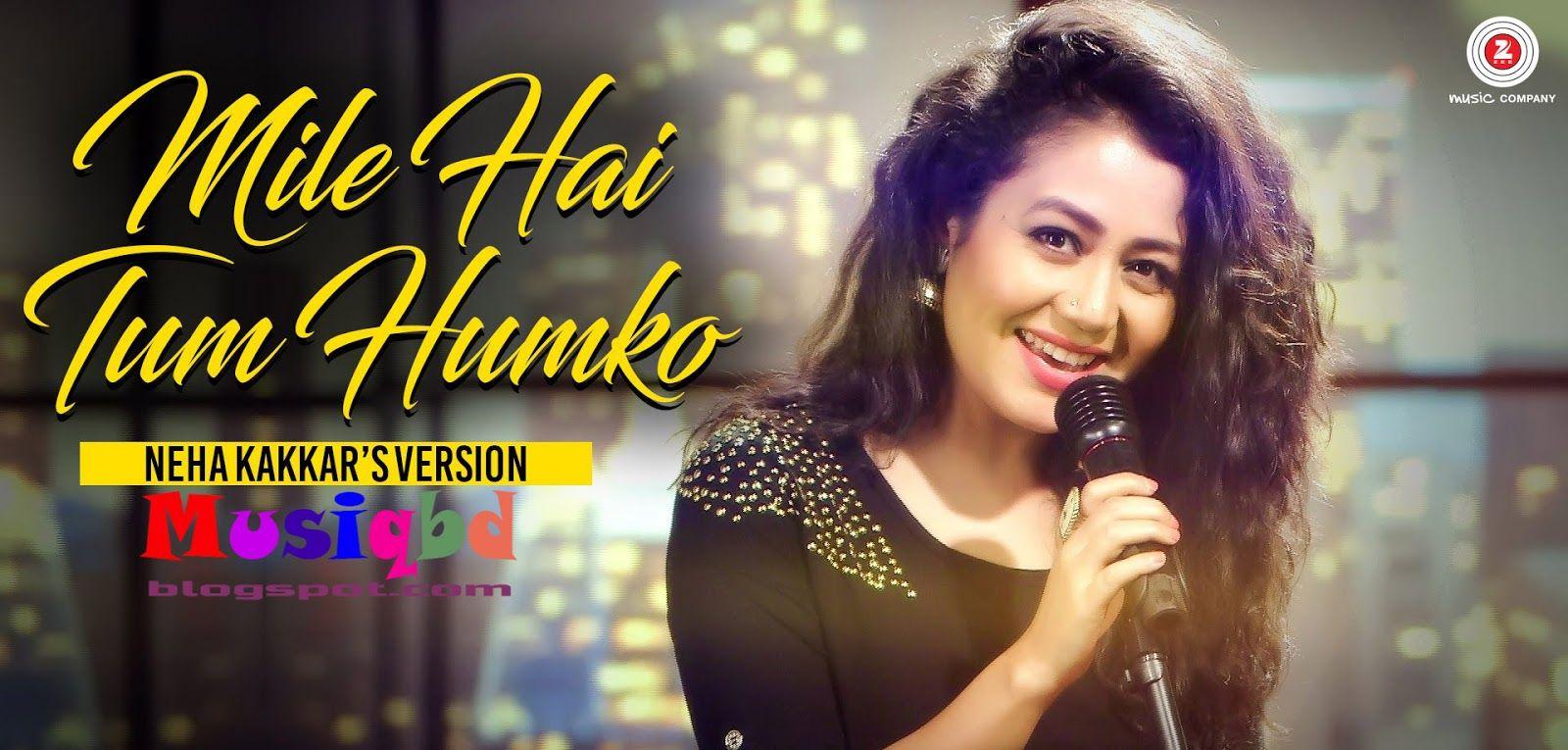 Mile Ho Tum Cover By Neha Kakkar & Tony Kakkar-Fever (2016