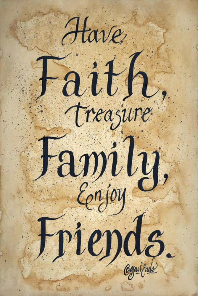 Faith Family Friends by Gail Eads - Art Print Framed & Unframed at ...