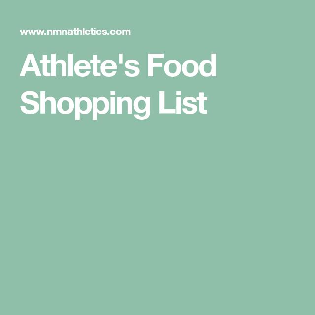 Athlete's Food Shopping List #athletefood