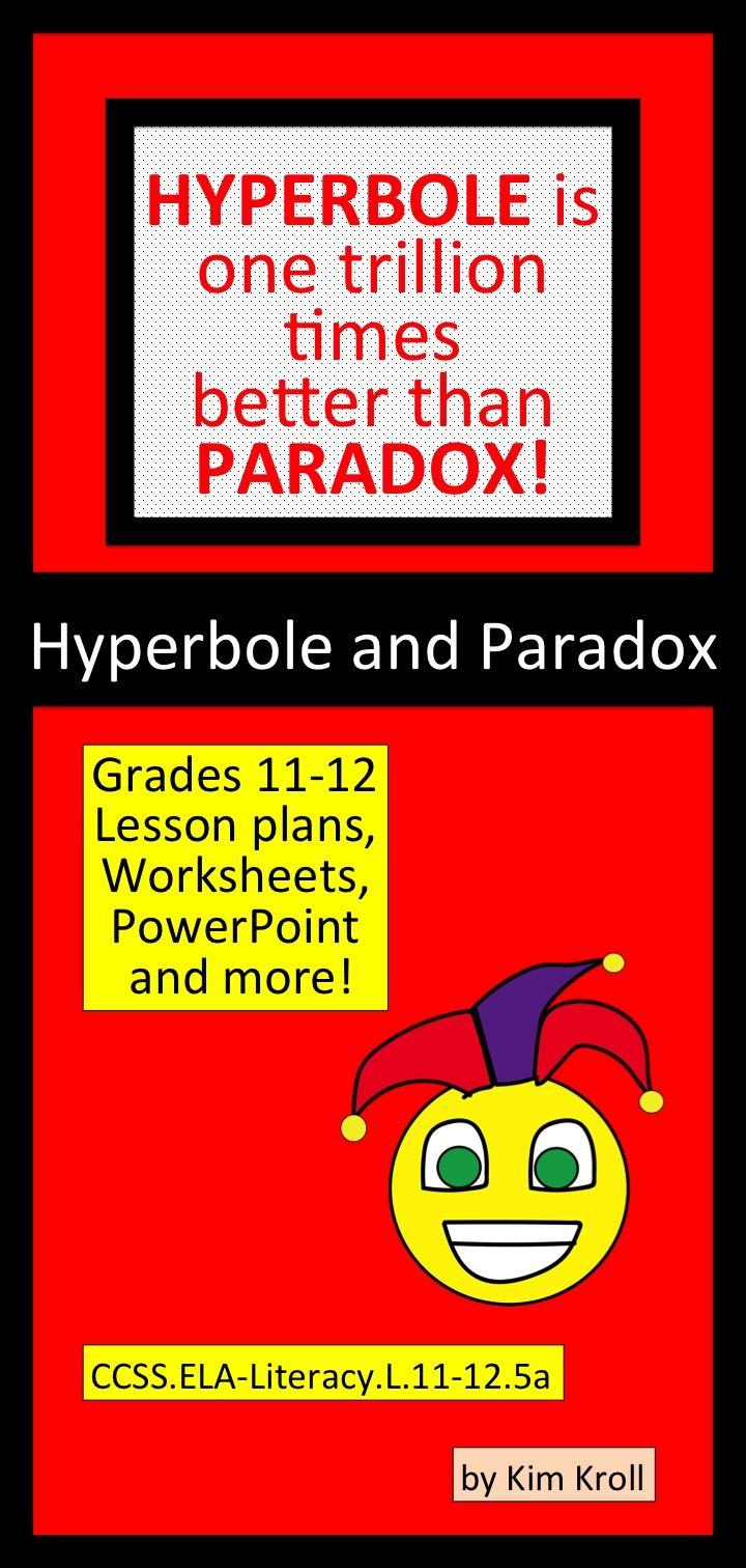 Hyperbole And Paradox Interpreting Figures Of Speech For 11th And