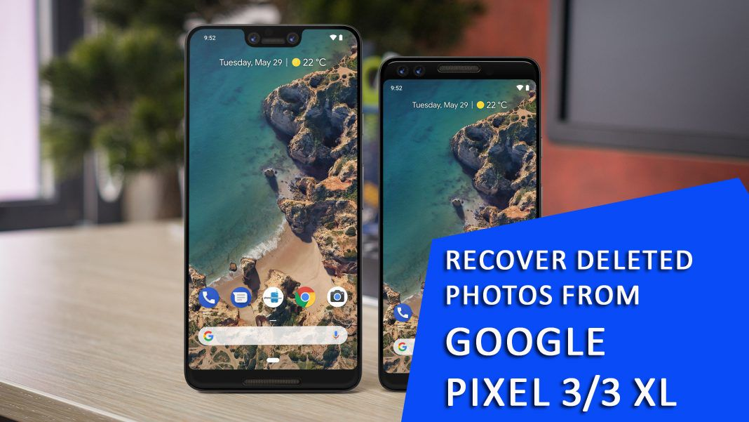 Google Pixel Photos Disappeared Recover Deleted Photos From Google Pixel 3 3 Xl Iphone Pixel All Smartphones