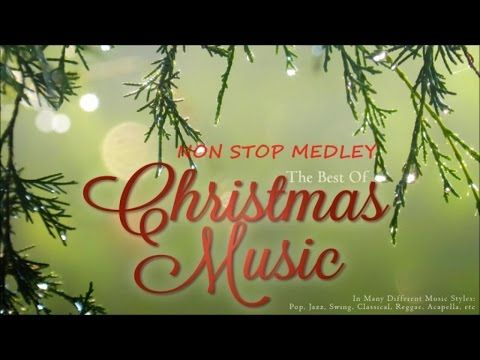 Best Christmas Music.The Best Of Christmas Music The Best Christmas Songs Non