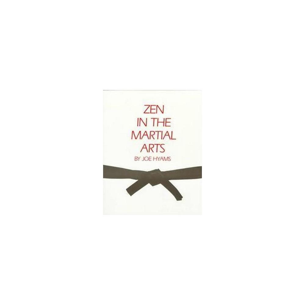 Zen in the Martial Arts (Paperback) (Joe Hyams)