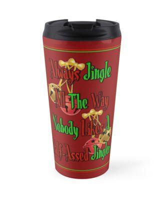 Holiday Humor - Jingle All The Way