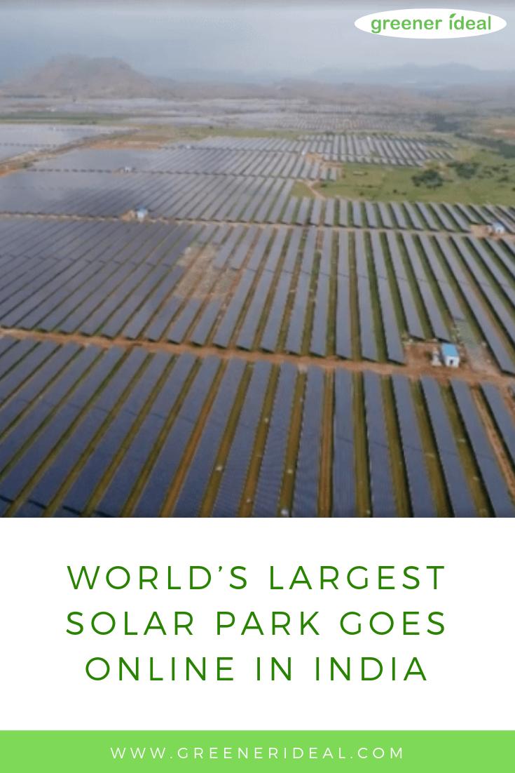 World S Largest Solar Park Goes Online In India Solar Solar Power Solar Technology