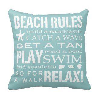 Beach House Decor: Beach Rules By the Seashore Aqua Teal & White Throw Pillows See more beach pillows at www.prettythrowpillows.com
