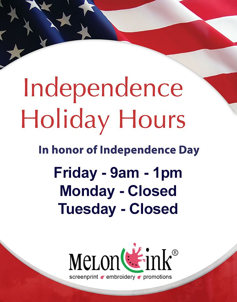 Please Note That We Will Be Closing At 1pm Today And We Will Also Be Closed Monday And Tuesday For The 4th Of Ju Screen Printing Corporate Giveaways Promotion