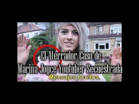 El Aterrador Caso de Marina Joyce Youtuber Secuestrada   Rota 9213