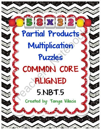 COMMON CORE ALIGNED - 5.NBT.5 - Fluently multiply multi-digit whole numbers This purchase contains 30 puzzles where students gain practice in break…