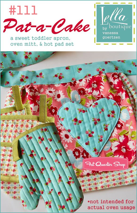 Pat-a-Cake Toddler Apron, Oven Mitt and Hot Pad Sewing Pattern Lella ...