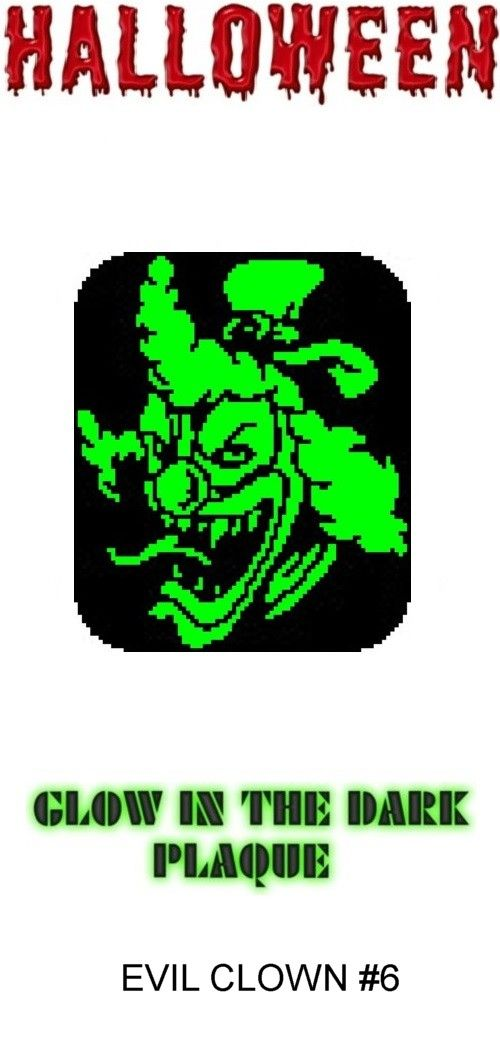 Evil Clown #6 Halloween Glow in Dark Window Plaque plastic canvas - halloween catalog