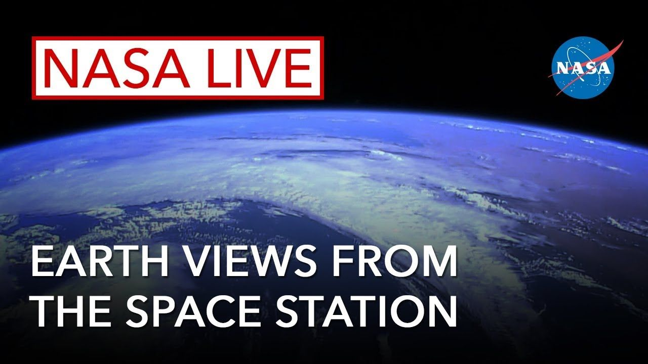 Nasa Live Earth Views From The Space Station Https Hagznews
