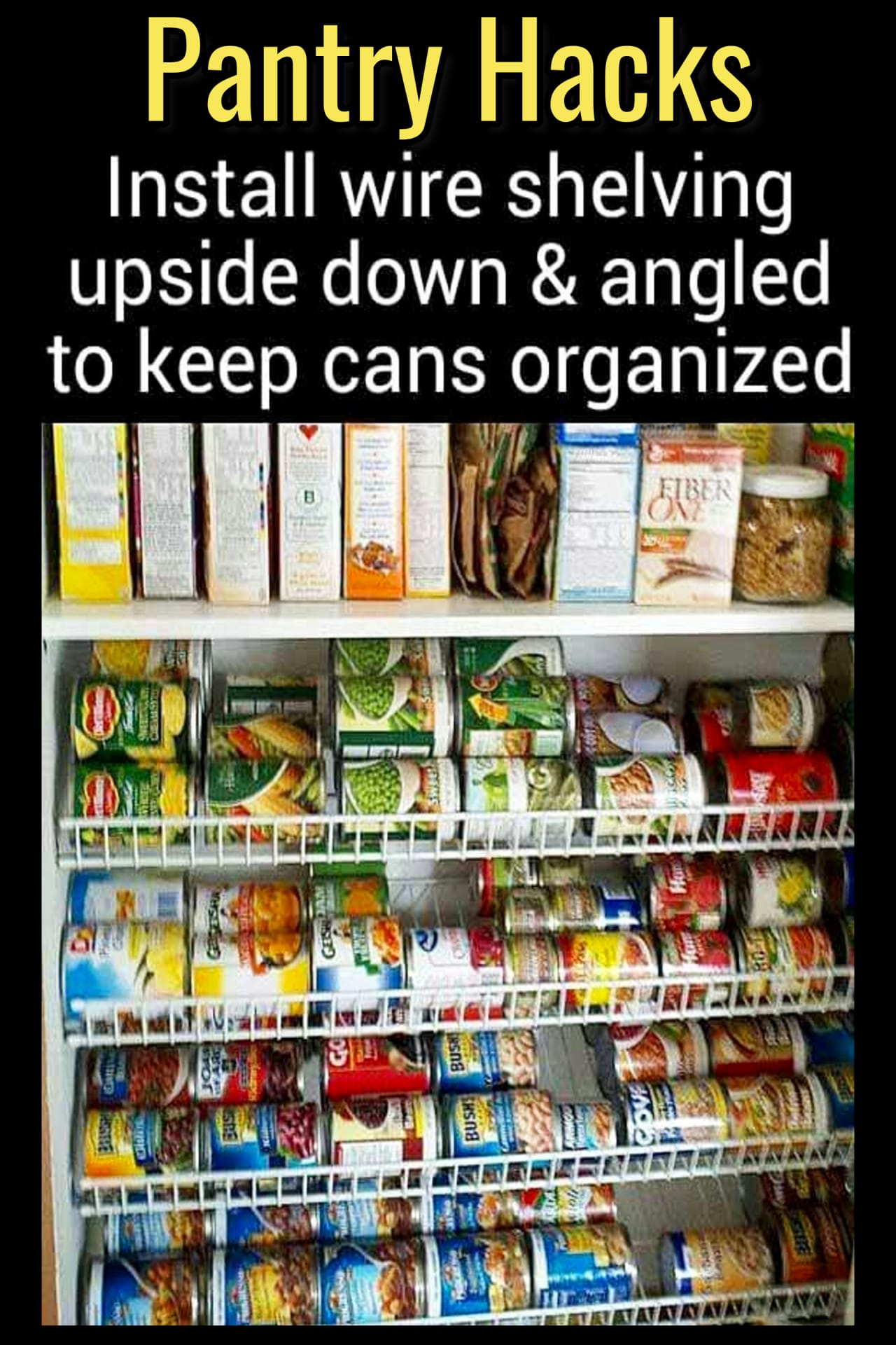 Declutter Your Pantry - Organize Your Pantry in 3 Simple Steps - Decluttering Your Life #pantryorganization Pantry Organization Ideas - Pantry Shelves Organization Hack for Better Food Storage - how to organize canned goods in our pantry - Pantry Shelving Ideas - Easy DIY wire shelving storage ideas for an organized pantry #pantryorganizationideas