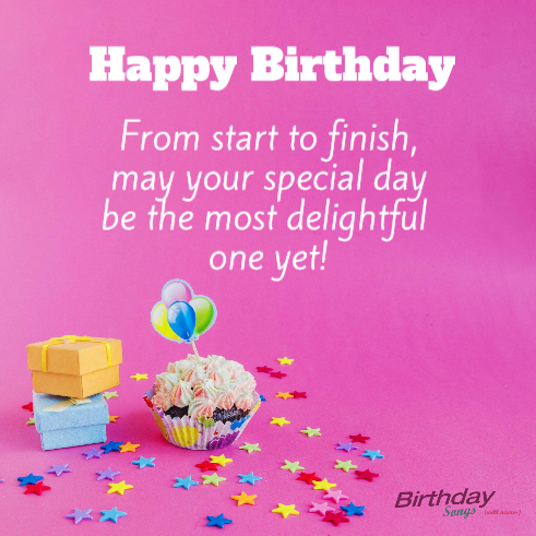 Happy Birthday! From start to finish, may your special day