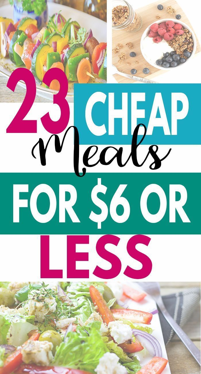 23 Quick and Cheap Meals To Feed The Family for Under $6 images