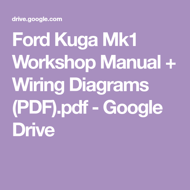 Magnificent Ford Kuga Mk1 Workshop Manual Wiring Diagrams Pdf Pdf Google Wiring Cloud Usnesfoxcilixyz
