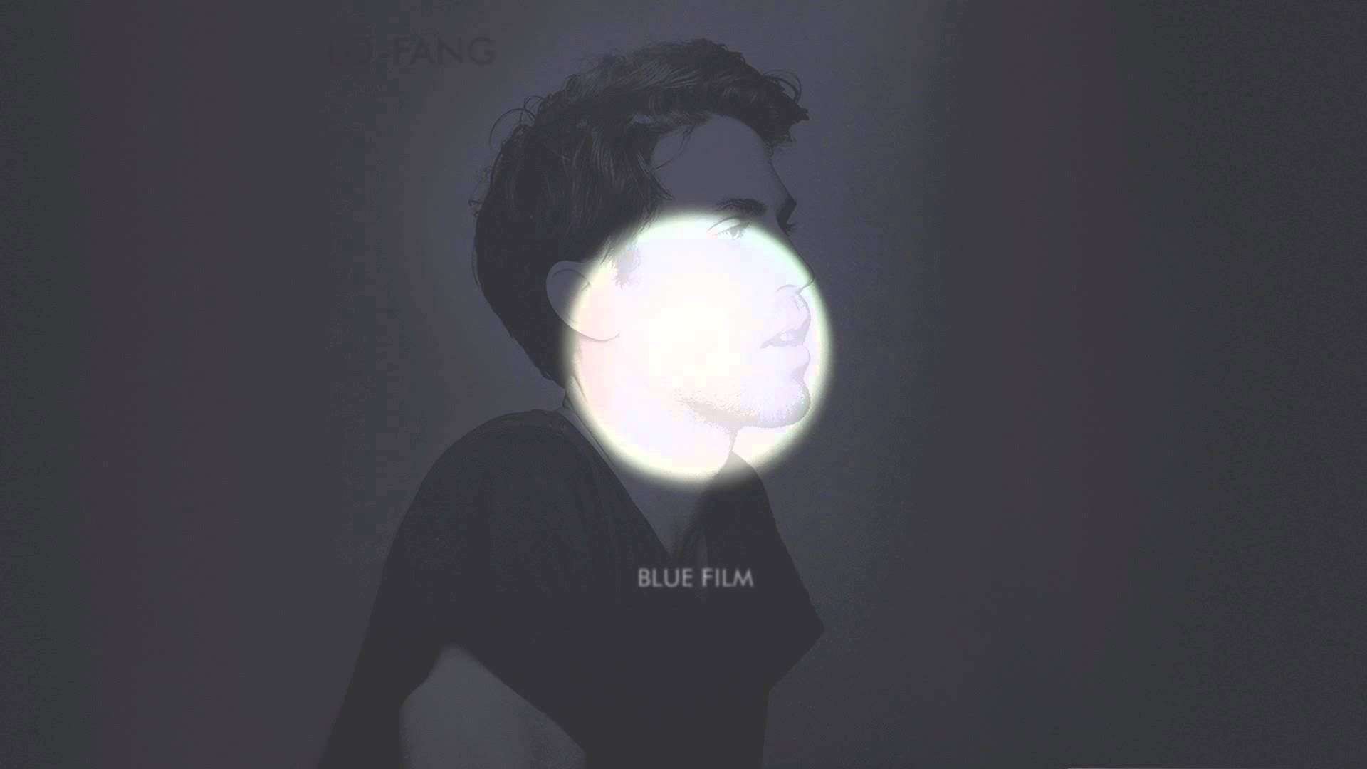 lo fang blue film album download free