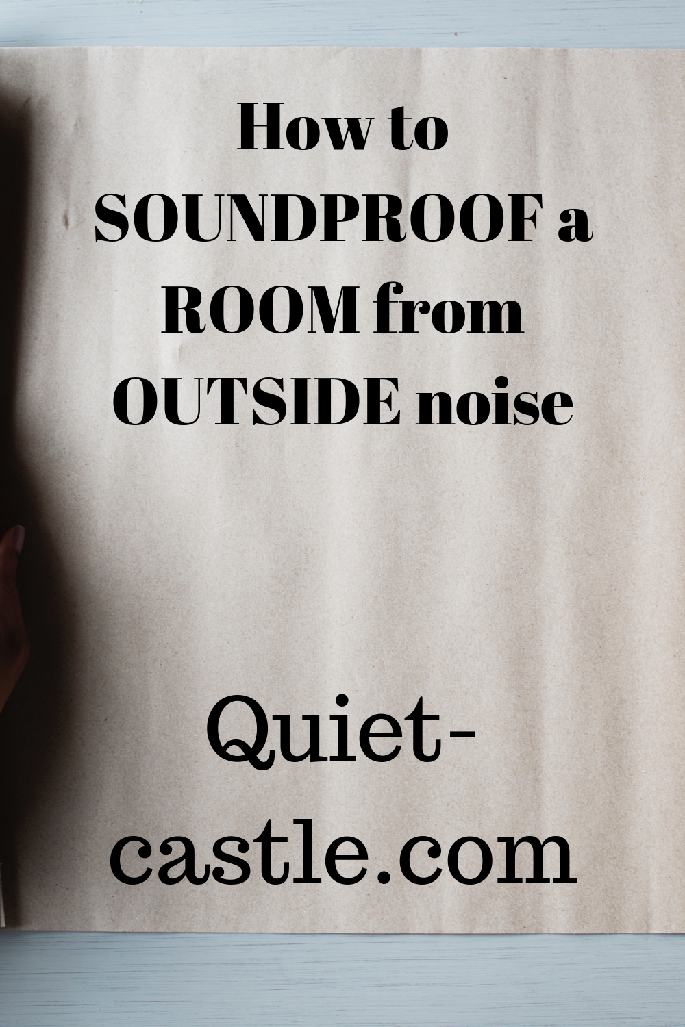 How to soundproof a room from outside noise Sound