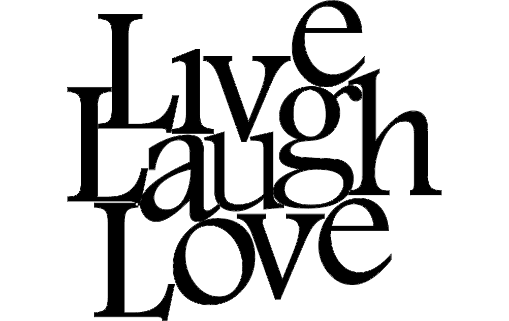 Live Love Laugh Art Dxf File Free Download 3axis Co Live Love Live Laugh Love Dxf