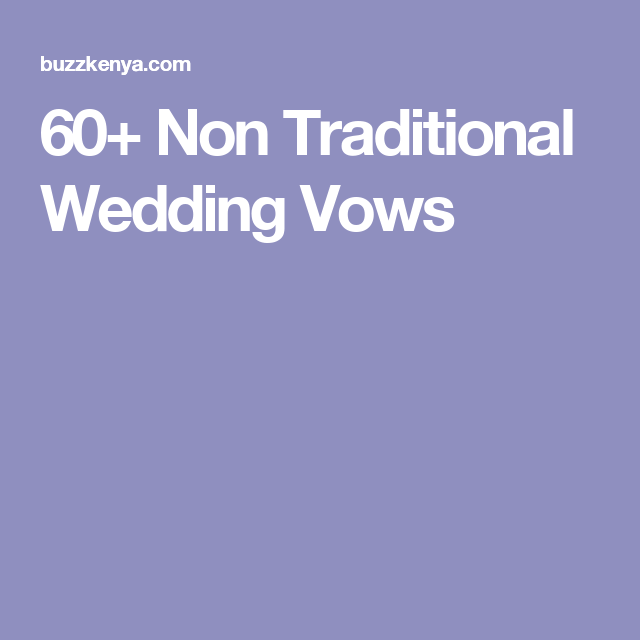 Non Traditional Wedding Vows For Officiant - The Best Wedding 2018