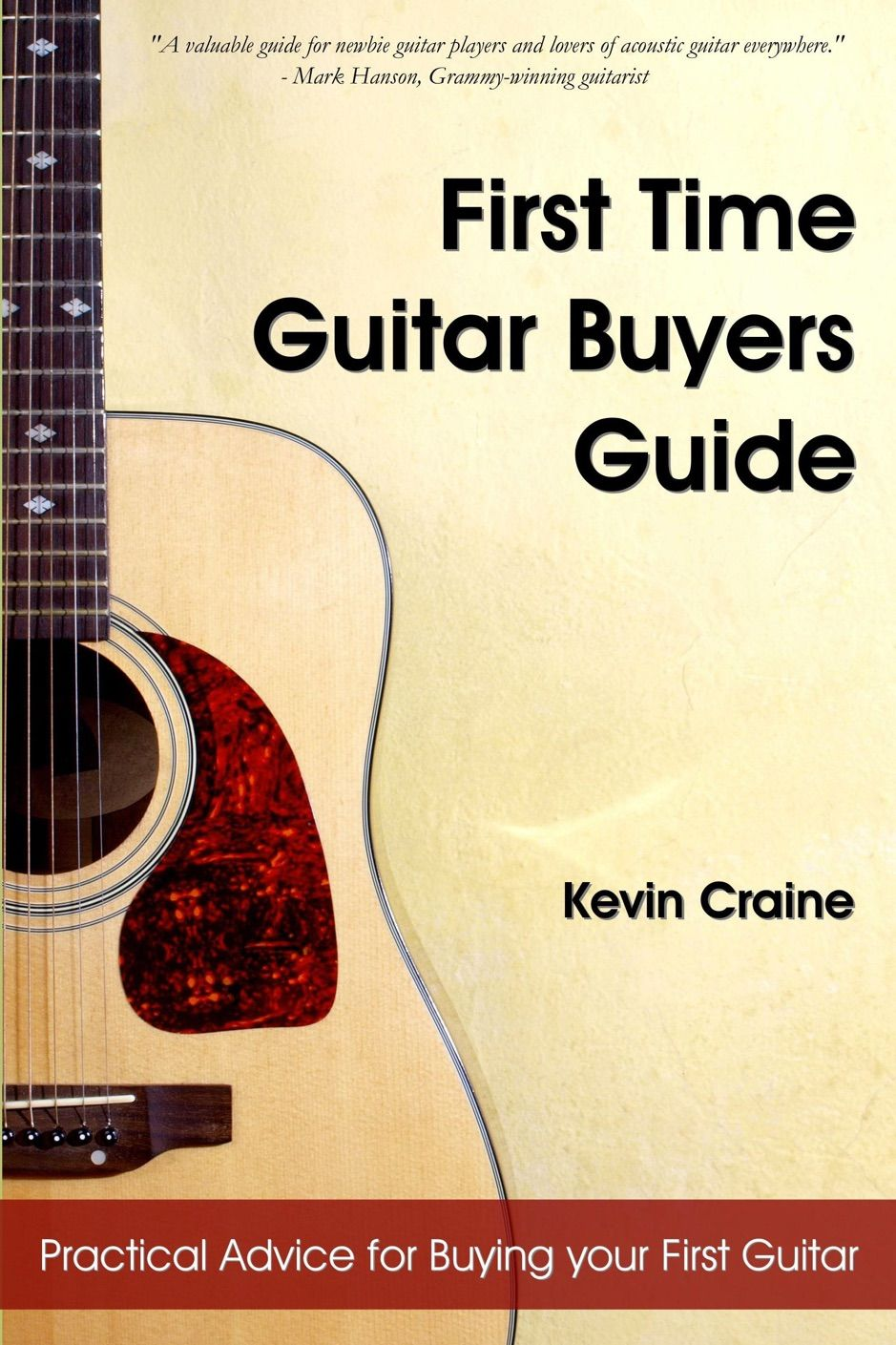 A Zfirst Time Guitar Buyers Guide Ad Buyers Guide Guitar Download Ad Guitar Practical Advice Best Acoustic Guitar