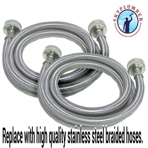 Very Important Notice About Your Home S Plumbing From Skyplumber Your Washing Machine Water Stainless Steel Washing Machine Washer Hoses Washing Machine Hose