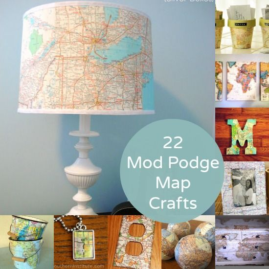 22 mod podge map crafts you 39 ll love map crafts craft for Modge podge ideas