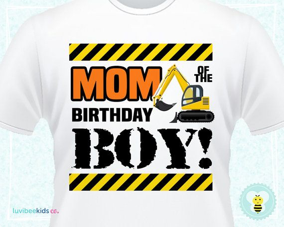 Constuction Party Shirt For Mom Construction By LuvibeeKidsCo